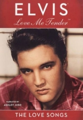 Presley Elvis - Love Me Tender - The Love Song