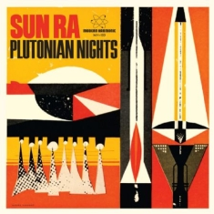 Sun Ra - Plutonian Nights