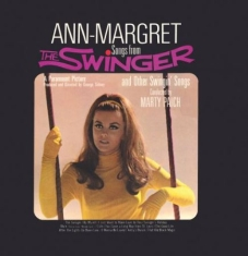 Ann-Margret - Songs From The Swinger And Other Sw