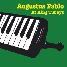 Pablo Augustus - At King Tubby's