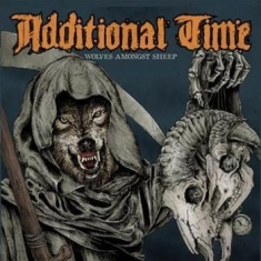 Additional Time - Wolves Amongst Sheep