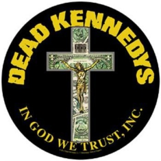 Dead Kennedys - Back Patch In God We Trust