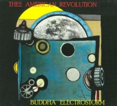 Thee American Revolution - Buddha Electrostorm