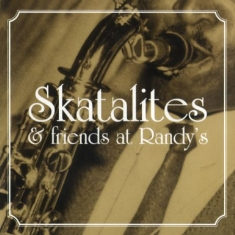 Skatalites - Skatalites & Friends At Randy's