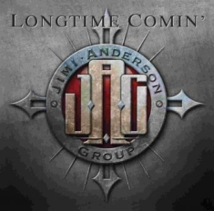 Anderson Jimi Group - Longtime Comin'