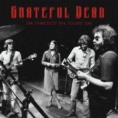 Grateful Dead - San Fransisco 1976 Vol. 1