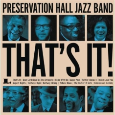 Preservation Hall Jazz Band - That´s it
