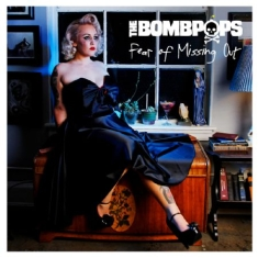 Bombpops - Fear Of Missing Out