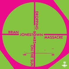 "Brian Jonestown Massacre - Dropping Bombs On The Sun (10"")"