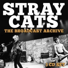 Stray Cats - Broadcast Archive - 3 Cd Box (+ Int