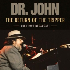 Dr John - Return Of The Tripper The (Live Bro