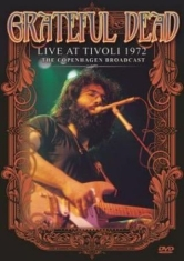 Grateful Dead - Live At Tivolis 1972