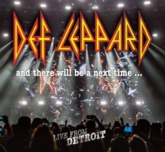 Def Leppard - And There Will Be A Next Time - Liv