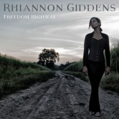 Giddens Rhiannon - Freedom Highway(Vinyl)