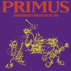 Primus - Stanford University Broadcast 1989