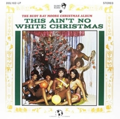 Rudy Ray Moore - This ain't no white christmas (RSD16)
