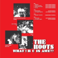 Roots - What!! R U In Awe??