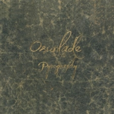 Osulande - Pyrography - Deluxe
