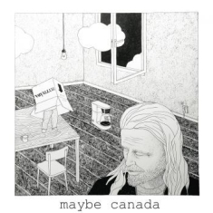 Maybe Canada - Ruined Hearts