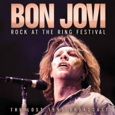 Bon Jovi - Rock At The Ring Festival (Live Bro