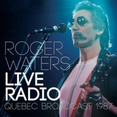Waters Roger - Live Radio (Live Broadcast 1987)