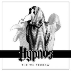 Hypnos - White Crow The (Ltd Digipak Incl. D