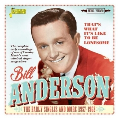 Bill Anderson - That's What It's Like To Be Lonesom