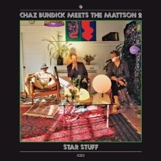 Bundick Chaz Meets The Mattson 2 - Star Stuff