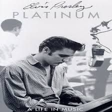 Presley Elvis - Platinum A Life In Music