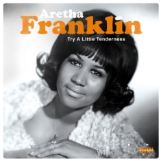 Franklin Aretha - Try A Little Tenderness