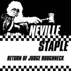 Staple Neville - Return Of Judge Roughneck