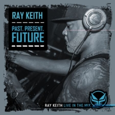 Keith Ray - Past, Present & Future