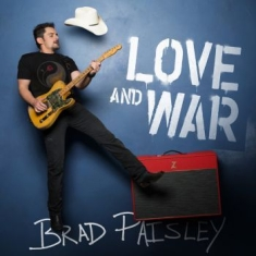 Paisley Brad - Love And War