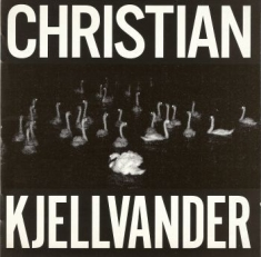 Christian Kjellvander - I Saw Her From Here/I Saw Here