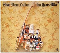Ten Years After - Here Them Calling
