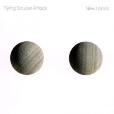 Flying Saucer Attack - New Lands (Reissue)