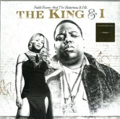 Faith Evans And The Notorious - The King & I (Vinyl)