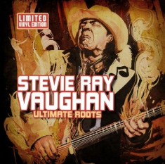 Vaughan Stevie Ray - Ultimate Roots