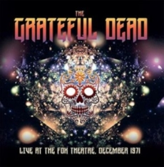Grateful Dead - Live At Fox Theatre 1971