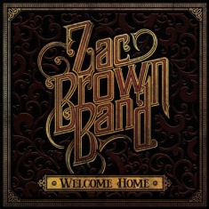 Zac Brown Band - Welcome Home (Vinyl)