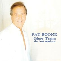 Boone Pat - Glory Train-The Lost Sessions