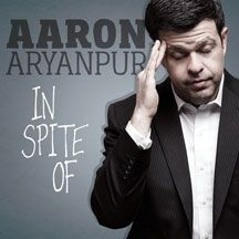 Aryanpur Aaron - In Spite Of