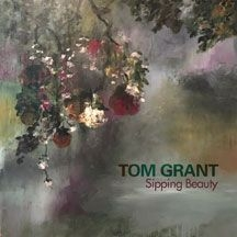 Grant Tom - Sipping Beauty