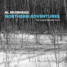 Al Muirhead - Northern Adventures: The Canada Ses