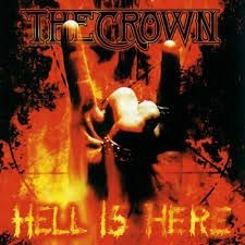 Crown The - Hell Is Here