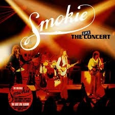 Smokie - The Concert  (Live In Essen / Germa