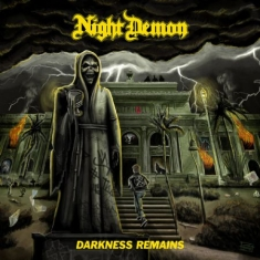 Night Demon - Darkness Remains (Inkl.Cd)