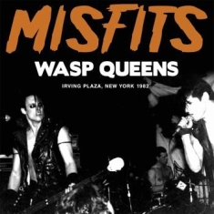 Misfits - Wasp Queens (Live Broadcast 1982)