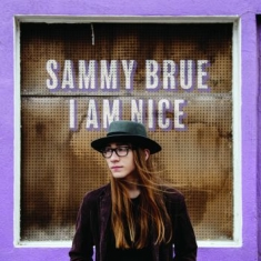 Brue Sammy - I Am Nice