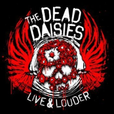 Dead Daisies - Live & Louder (Cd+Dvd)